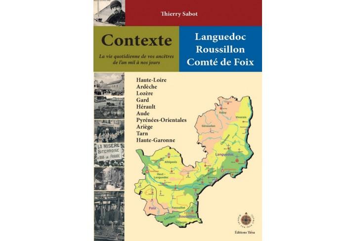 Contexte Languedoc, Roussilon, comté de Foix [disponible mi-mars]