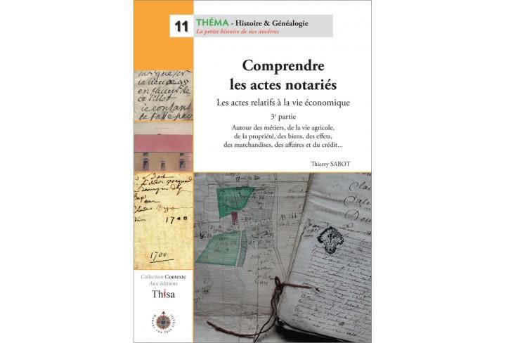 Comprendre les actes notariés (3e partie) (ouvrage déclassé)